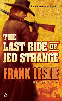 The Last Ride of Jed Strange