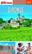 Gironde 2016-2017 Petit Futé (avec cartes, photos + avis des lecteurs)