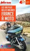France à moto 2016-2017 Petit Futé (avec cartes, photos + avis des lecteurs)