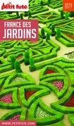 France des Jardins 2016 Petit Futé (avec cartes, photos + avis des lecteurs)
