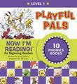 Now I'm Reading! Level 1: Playful Pals