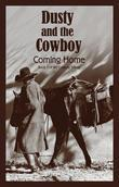 Dusty and the Cowboy 3: Coming Home
