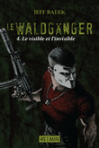 Le Waldgnger, pisode 4