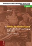 """Die Novelle der Neorenaissance zwischen """"Gründerzeit"""" und """"Untergang"""" (1870–1945)"""