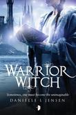 Warrior Witch: Malediction Trilogy Book Three