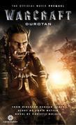 Warcraft: Durotan: The Official Movie Prequel