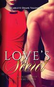 Love's Secret : A Collection of Short Stories about the Power of Love