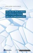 Glaces polaires et évolution de l'atmosphère