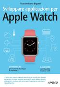 Sviluppare applicazioni per Apple Watch