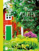 Mein Garten - Ein Traum