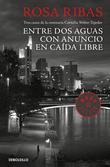 Entre aguas / Con anuncio / Caída libre