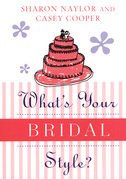 What's Your Bridal Style?