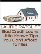 Bad Credit Loans: Little Known Tips You Can't Afford to Miss