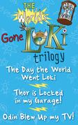 The World's Gone Loki Trilogy