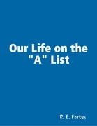 "Our Life on the ""A"" List"