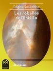 Les rebelles de l'Enki-Éa