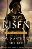 The Risen: A Novel of Spartacus