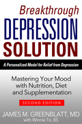 Breakthrough Depression Solution: Matering Your Mood with Nutrition, Diet & Supplementation