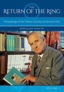 The Return Of The Ring Volume II: Proceedings of the Tolkien Society Conference 2012