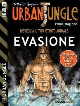 Urban Jungle: Evasione