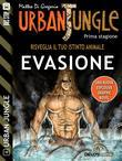 Urban Jungle: Evasione
