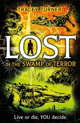 Lost... In the Swamp of Terror
