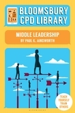 Bloomsbury CPD Library: Middle Leadership