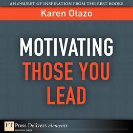 Motivating Those You Lead