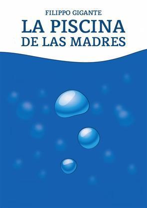 La Piscina De Las Madres