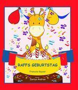 Raffs Geburtstag