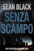 Senza Scampo - Serie Di Ryan Lock Vol. 3