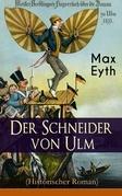 Der Schneider von Ulm (Historischer Roman) - Vollständige Ausgabe