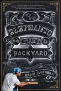 The Elephants in My Backyard: A Memoir