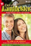 Der Landdoktor 33 - Heimatroman