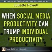 When Social Media Productivity Can Trump Individual Productivity
