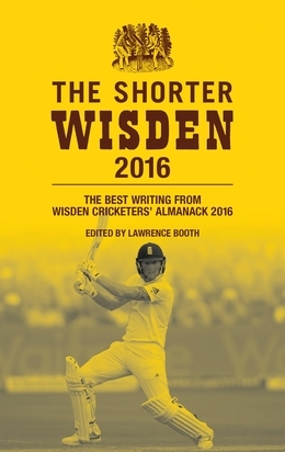 The Shorter Wisden 2016