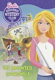 Sisters Mystery Club #2: The Haunted Boardwalk (Barbie)