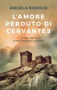 L'amore perduto di Cervantes