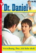 Dr. Daniel 49 - Arztroman
