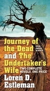 Journey of the Dead and The Undertaker's Wife