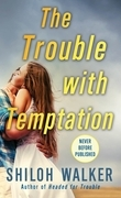 The Trouble with Temptation