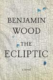 The Ecliptic: A Novel