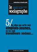 le Sociographe n°5 : Ne dites pas qu'ils sont emplois-jeunes, on les croit travailleurs sociaux