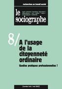 le Sociographe n°8 : À l'usage de la citoyenneté ordinaire. Quelles pratiques professionnelles ?