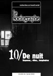 le Sociographe n°10 : De nuit. Urgences... villes... imaginaires