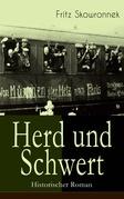 Herd und Schwert (Historischer Roman) - Vollständige Ausgabe