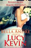 Kennst du die Regeln der Liebe? (Vier Hochzeiten und ein Fiasko, Band 4)