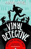 The Vinyl Detective Mysteries - Written in Dead Wax: A Vinyl Detective Mystery 1