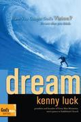 Dream: Have You Caught God's Vision?