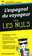 Espagnol du voyageur - Guide de conversation Pour les Nuls